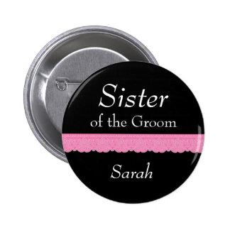 SISTER of Groom Pink Lace Wedding Custom Name Y139 6 Cm Round Badge