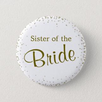 Sister of the Bride Confetti 6 Cm Round Badge