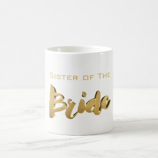 Sister of The Bride Elegant Typography Gold Text Coffee Mug