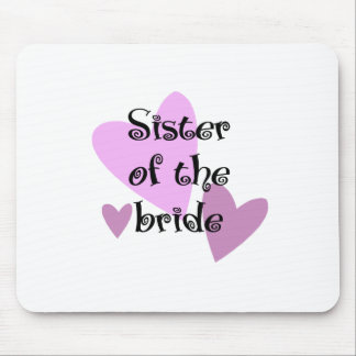 Sister of the Bride Mouse Pad