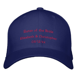"""""""Sister of the Bride"""" w/ Couple's Names Embroidered Hat"""