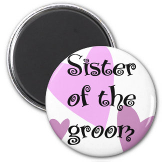 Sister of the Groom 6 Cm Round Magnet