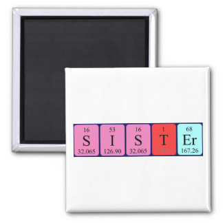 Sister periodic table name magnet