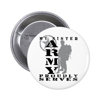 Sister Proudly Serves - ARMY Pin