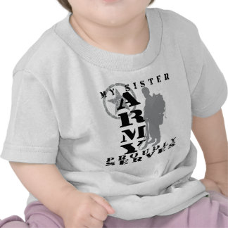 Sister Proudly Serves - ARMY Tshirts