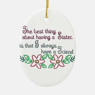 Sister Saying Ceramic Ornament