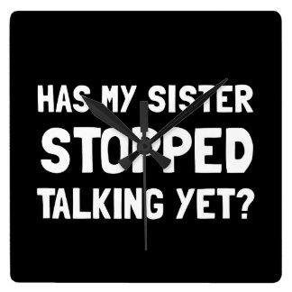 Sister Stopped Talking Yet Clocks