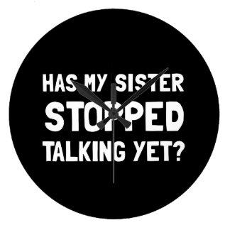 Sister Stopped Talking Yet Large Clock
