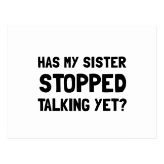 Sister Stopped Talking Yet Postcard