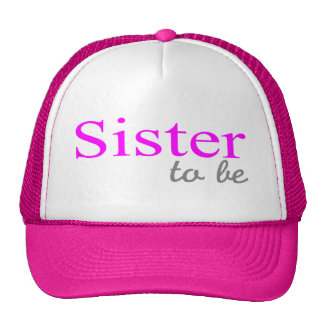 Sister To Be (Pink) Cap