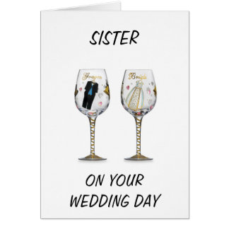 SISTER-WEDDING WISHES FOR YOU BOTH GREETING CARD