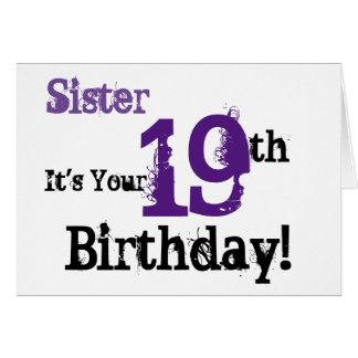 Sister's 19th birthday greeting in black, purple. card