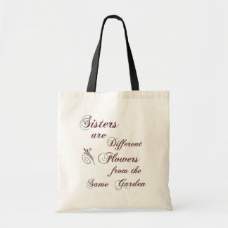 Sisters are Different Flowers Bags