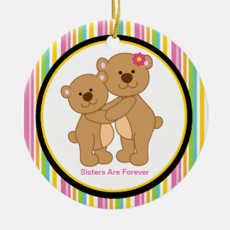 Sisters Are Forever Bear Ornament