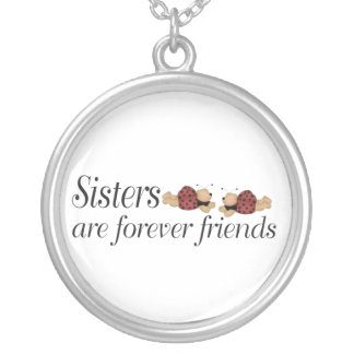 Sisters are forever friends round pendant necklace