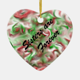 Sisters are Forever Holiday Heart Ceramic Heart Decoration