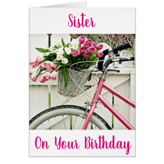 ***SISTER'S BIRTHDAY*** BIKE AND FLOWERS CARD