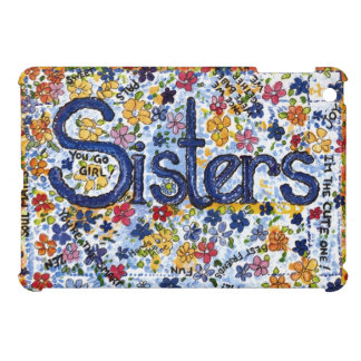 Sisters Case For The iPad Mini