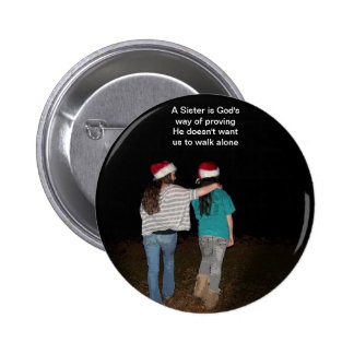 Sisters don't walk alone 6 cm round badge