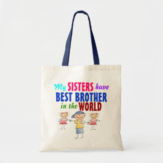 Sisters have Best Brother Bag