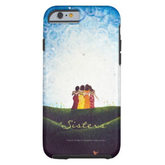 """Sisters"" iPhone 6 case Tough Case Tough iPhone 6 Case"
