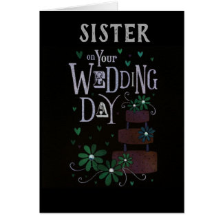 ****SISTER'S WEDDING DAY**** WISHED MUCH LOVE CARD