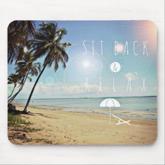 Sit back and Relax Palm Trees on a Tropical Beach Mouse Pad