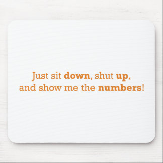 Sit Down / Numbers Mouse Pad