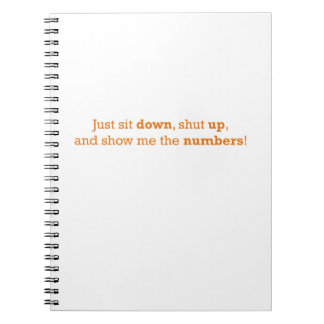 Sit Down / Numbers Spiral Notebook