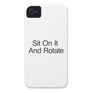 Sit On It And Rotate iPhone 4 Case-Mate Case