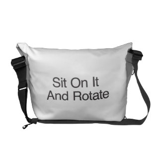 Sit On It And Rotate Commuter Bags