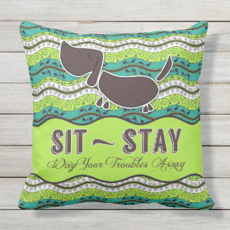 Sit Stay Wag Your Troubles Away Dog Lover Monogram Outdoor Cushion