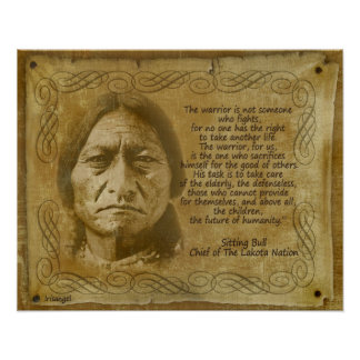 Sitting Bull Warrior quote. Rustic print