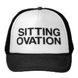 SITTING OVATION funny slogan trucker hat