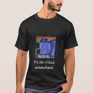 Six O'Clock Somewhere T-Shirt