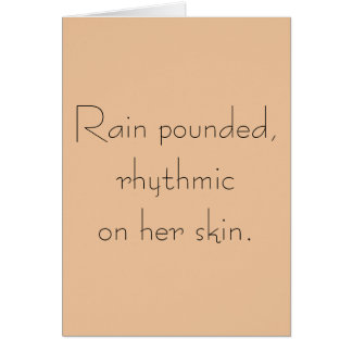 Six-word Story Card: Rain Pounded Card