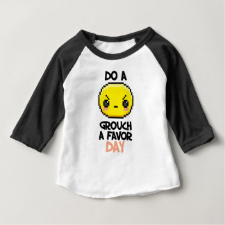 Sixteenth February - Do a Grouch a Favor Day Baby T-Shirt