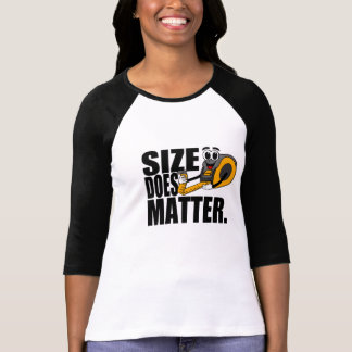 SIZE DOES MATTER TSHIRTS