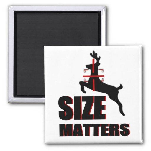 Size Matters! Deer Hunting Fridge Magnets