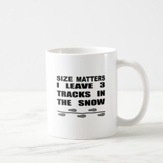 Size Matters I Leave 3 Tracks In The Snow Coffee Mug