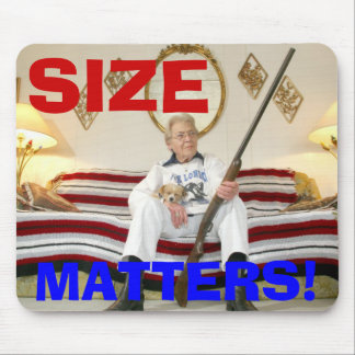 SIZE MATTERS! MOUSE PAD