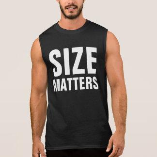 Size Matters Sleeveless Shirt