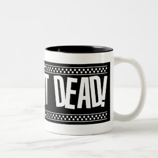 Ska's Not Dead! - White Mug
