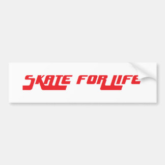 Skate for Life retro sticker Bumper Sticker