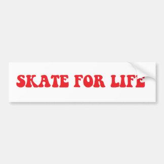 Skate for Life sticker Bumper Sticker