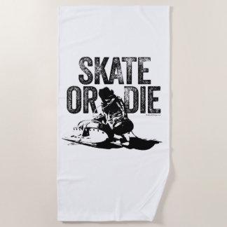 Skate Or Die (Hockey) Beach Towel