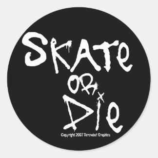 Skate or Die Stickers