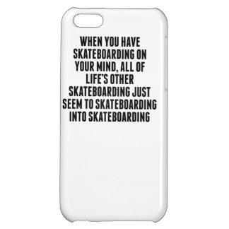 Skateboarding On Your Mind iPhone 5C Case