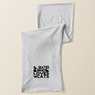 Skater Who Loves Cats Scarf