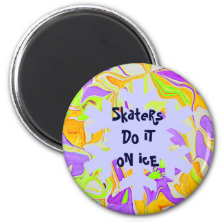Skaters do it on ice 6 cm round magnet